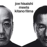 Pochette Joe Hisaishi Meets Kitano Films