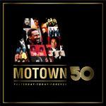 Pochette Motown 50: Yesterday, Today, Forever