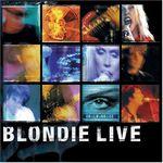 Pochette Blondie Live (Live)