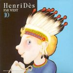Pochette Henri Dès, Volume 10: Far West