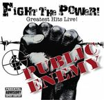 Pochette Fight the Power! Greatest Hits Live! (Live)