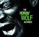 Pochette The Howlin' Wolf Anthology