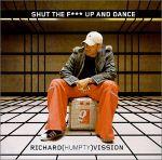 Pochette Shut the F*** Up and Dance