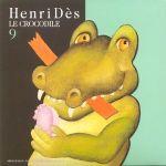 Pochette Henri Dès, Volume 9: Le Crocodile