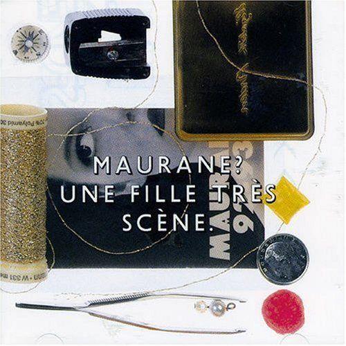 Maurane - Une fille très scène (Live)