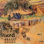 Pochette Visions of Dennis Brown