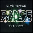 Pochette Dave Pearce Dance Anthems Classics