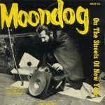 Pochette Moondog on the Streets of New York (EP)
