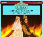 Pochette Prince Igor (Kirov Opera and Orchestra feat. conductor: Valery Gergiev)