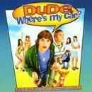 Pochette Dude, Where's My Car? (OST)