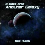 Pochette B-sides from Another Galaxy