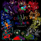 Pochette coloUrs and mayhem: Universe A