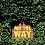 Pochette All the Way (Single)