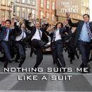 Pochette Nothin' Suits Me Like a Suit