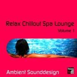 Pochette Relax Chillout Spa Lounge (Volume 1) (EP)