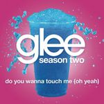 Pochette Do You Wanna Touch Me (Oh Yeah) (Single)