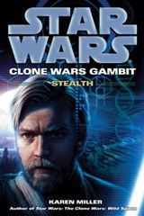 Couverture Gambit : Stealth - Star Wars : The Clone Wars, tome 4