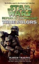 Couverture True Colors - Star Wars : Republic Commando, tome 3