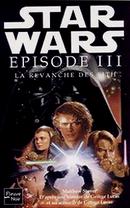 Couverture Star Wars : Épisode III - La Revanche des Sith