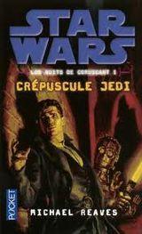 Couverture Crépuscule Jedi - Star Wars : Les Nuits de Coruscant, tome 1