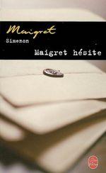 Couverture Maigret hésite