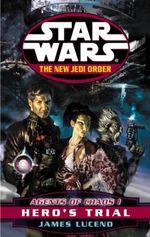 Couverture Les Agents du chaos 1 : La Colère d'un héros - Star Wars : Le Nouvel Ordre Jedi, tome 4