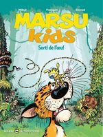 Couverture Sorti de l'oeuf - Marsu Kids, tome 1