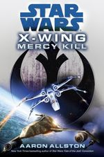 Couverture Mercy Kill - Star Wars : Les X-Wings, tome 10