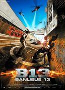 Affiche Banlieue 13 (B13)