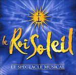 Pochette Le Roi Soleil : Le Spectacle Musical (OST)