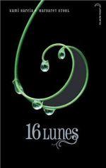 Couverture 16 Lunes - Le Livre des lunes, tome 1