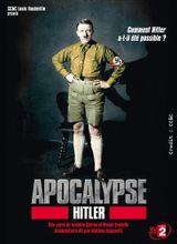 Affiche Apocalypse : Hitler