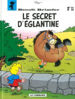 Couverture Le secret d'Eglantine - Benoît Brisefer, tome 11