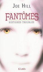 Couverture Fantômes - Histoires troubles