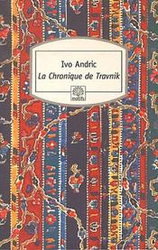 Couverture La Chronique de Travnik