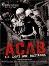 Affiche A.C.A.B : All Cops are Bastards