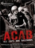 Affiche A.C.A.B : All Cops are Bastards