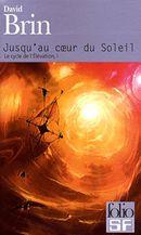 Couverture Jusqu'au cœur du soleil - Le Cycle de l'élévation, tome 1