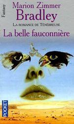 Couverture La Belle Fauconnière - La Romance de Ténébreuse, tome 3
