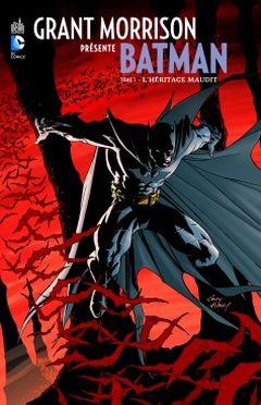 Couverture L'Héritage maudit - Grant Morrison présente Batman, tome 1