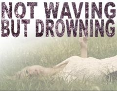 Affiche Not Waving But Drowning