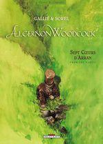 Couverture Sept cœurs d'Arran : Première partie - Algernon Woodcock, tome 3