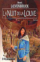 Couverture La Nuit de la louve - La Moïra, tome 3