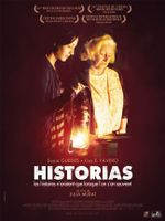 Affiche Historias : Les Histoires n'existent que lorsque l'on s'en souvient