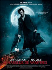 Affiche Abraham Lincoln : Chasseur de vampires