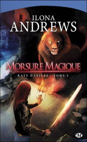 Couverture Morsure magique - Kate Daniels, tome 1