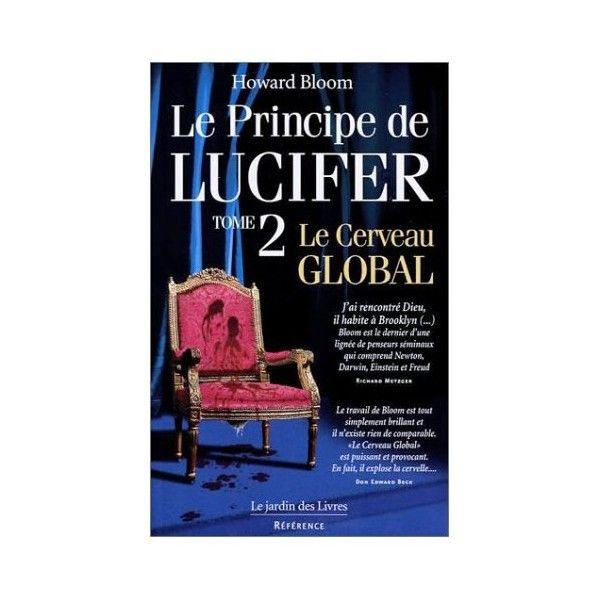 Le Cerveau Global Le Principe de Lucifer, tome 2 Howard