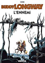 Couverture L'Ennemi - Buddy Longway, tome 2