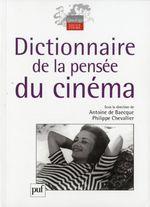 Couverture Dictionnaire de la pensée du cinéma