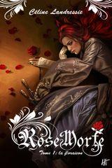 Couverture La Floraison - Rose Morte, tome 1